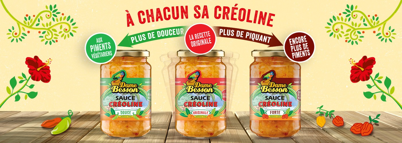 Créoline Douce, Créoline Originale et Créoline Forte